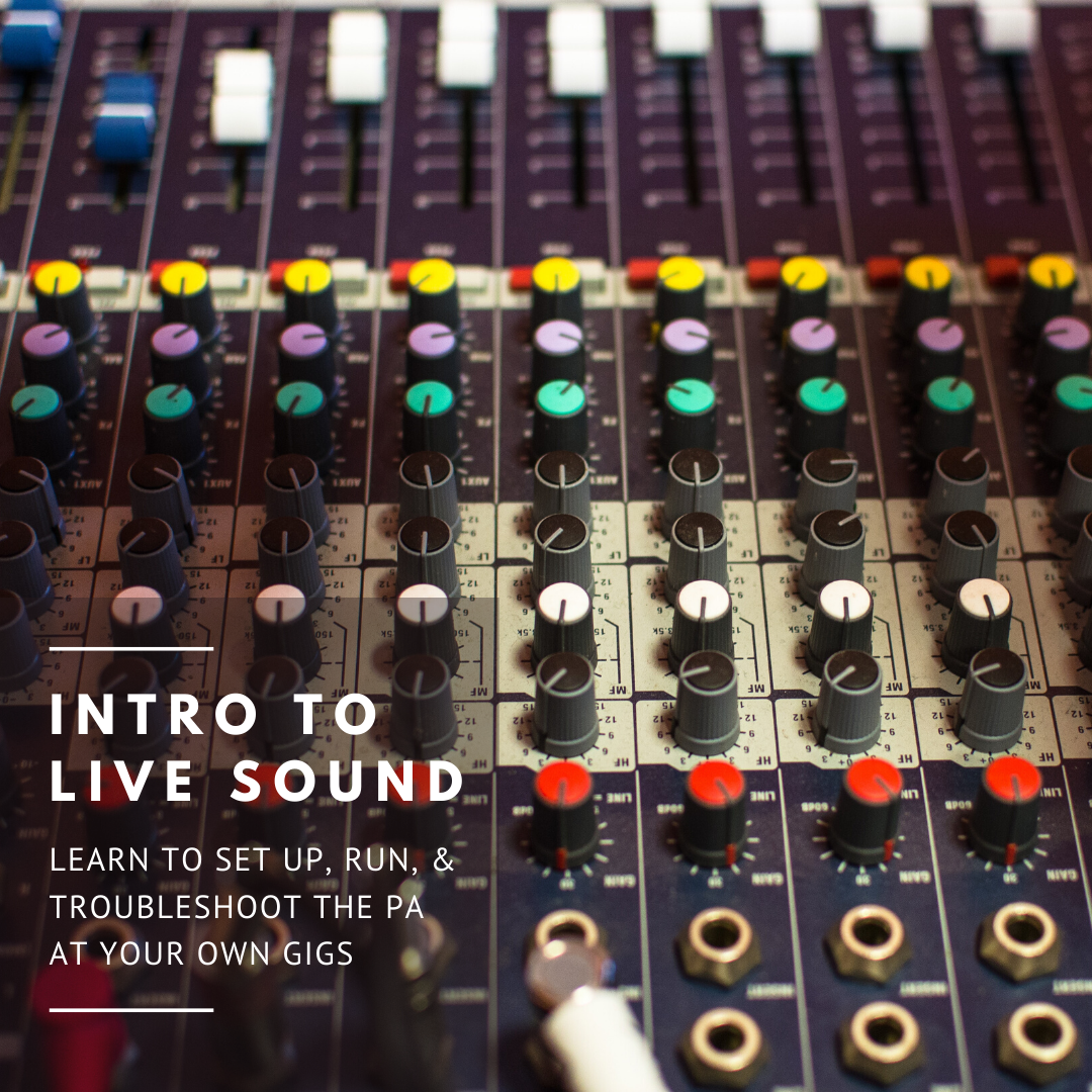Intro to Live Sound
