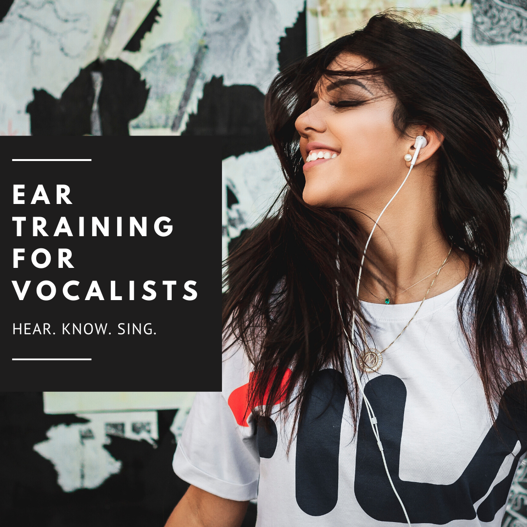 Ear Training for Vocalists
