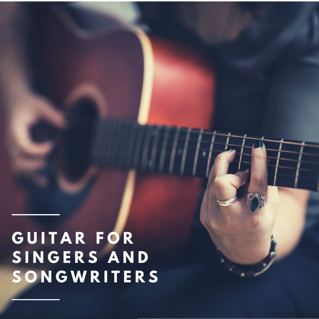 Guitar for Singers and Songwriters