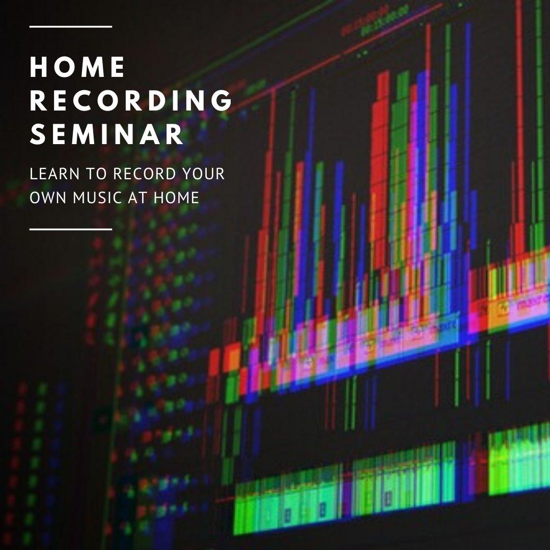 Home Recording Seminar