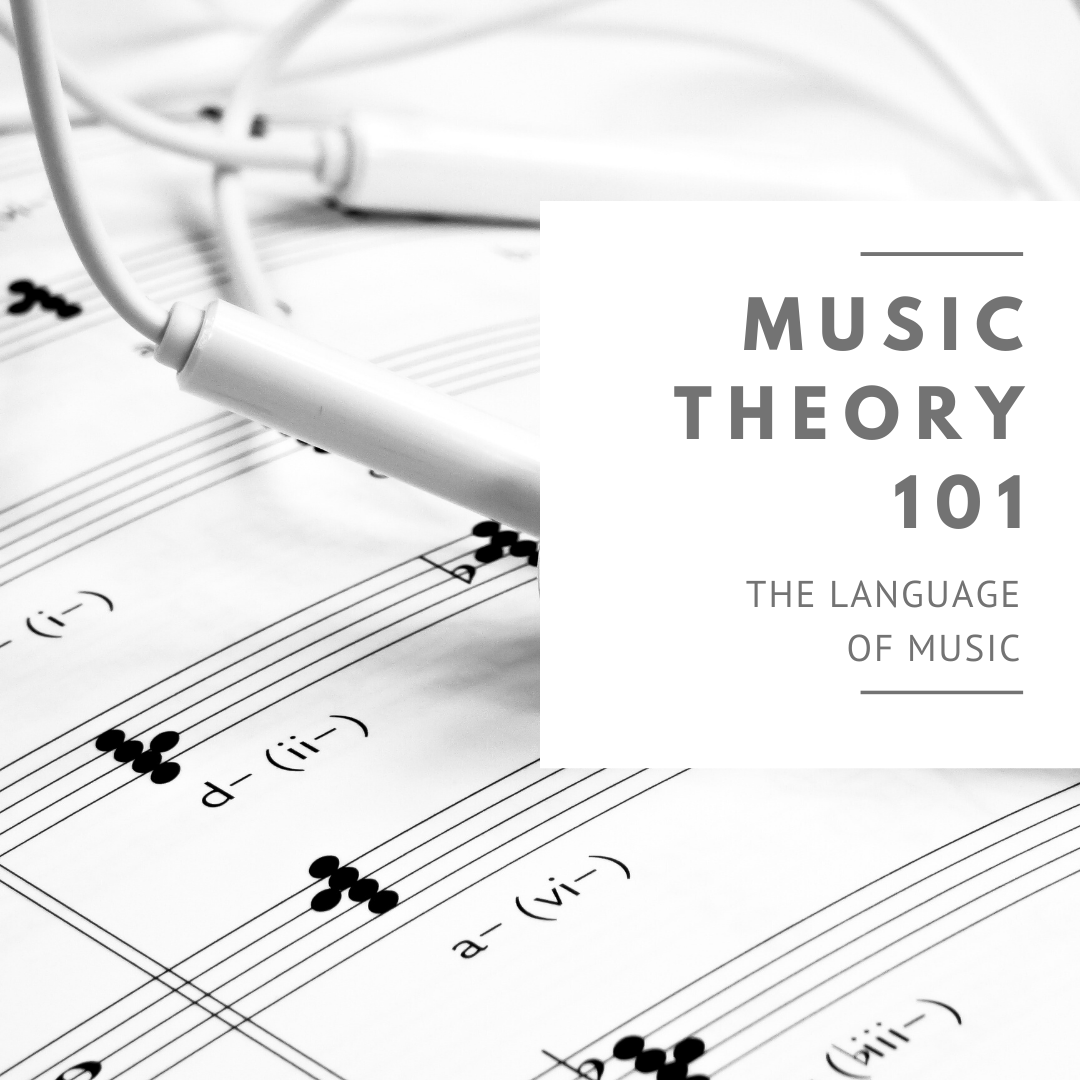 Music Theory 101: The Language of Music