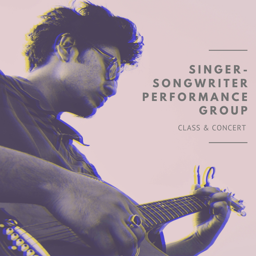 Singer-Songwriter Performance Group