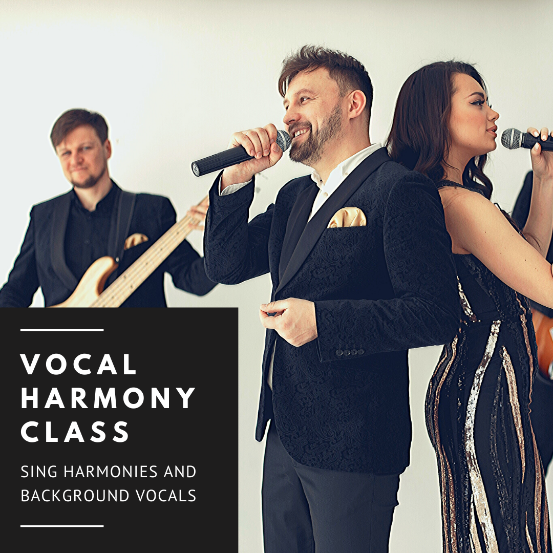 Vocal Harmony Class