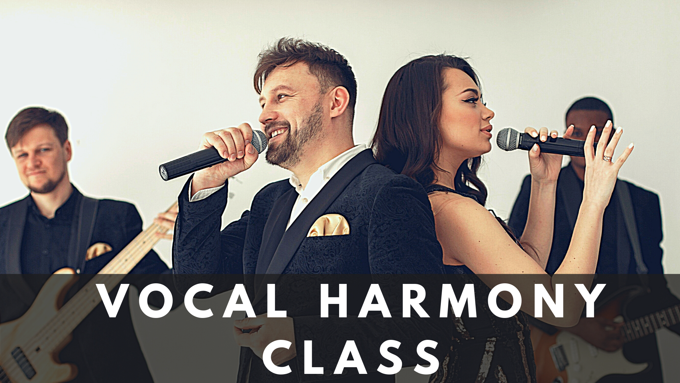 Copy of Vocal Harmony Class