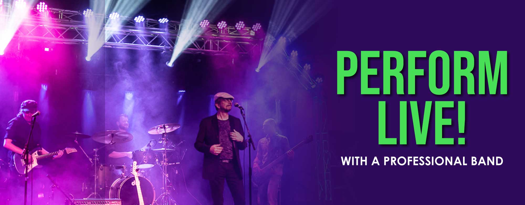 Perform live with a professional band